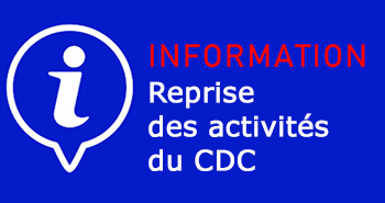 Information reprise des activités du CDC.